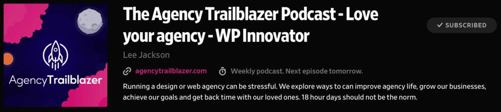 The Agency Trailblazer Podcast with Lee Jackson
