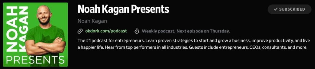 Noah Kagan Presents Podcast