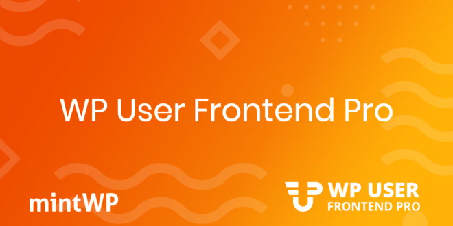 WP User Frontend Pro Review