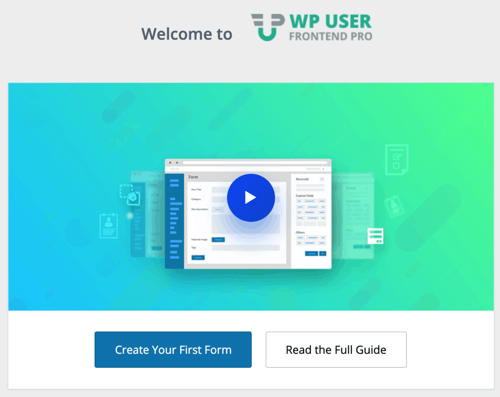 WP User Frontend Pro Welcome